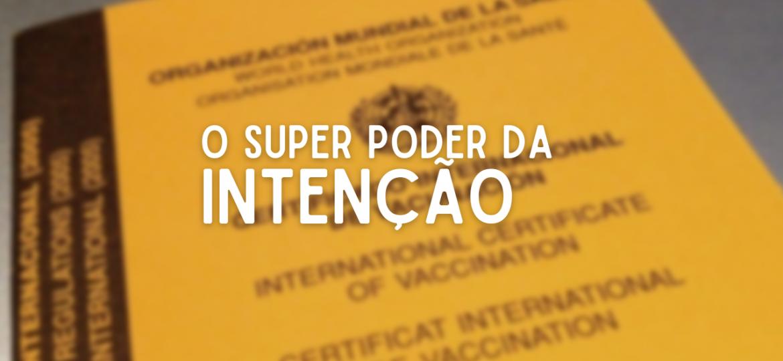 super_poder_intenção_por_nuno_cortez